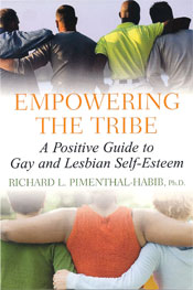 Empowering The Tribe - A Positive Guide to Gay and Lesbian Self-Esteem